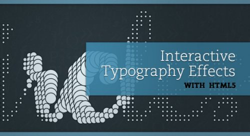 Typography effects with html5 - typographyEffects